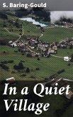 In a Quiet Village (eBook, ePUB)