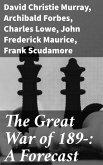 The Great War of 189-: A Forecast (eBook, ePUB)