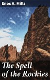 The Spell of the Rockies (eBook, ePUB)