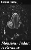 Monsieur Judas: A Paradox (eBook, ePUB)