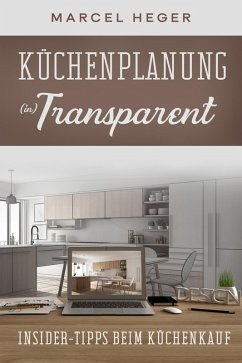 Küchenplanung (in) Transparent (eBook, ePUB) - Heger, Marcel
