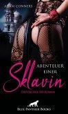 Abenteuer einer Sklavin   Erotischer SM-Roman (eBook, PDF)