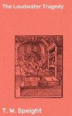 The Loudwater Tragedy (eBook, ePUB)