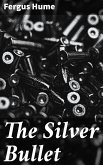 The Silver Bullet (eBook, ePUB)