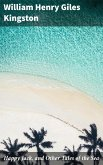Happy Jack, and Other Tales of the Sea (eBook, ePUB)
