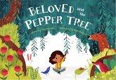 Beloved and the Pepper Tree (eBook, ePUB)