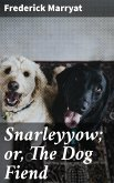 Snarleyyow; or, The Dog Fiend (eBook, ePUB)