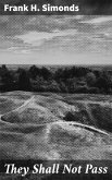 They Shall Not Pass (eBook, ePUB)