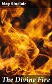 The Divine Fire (eBook, ePUB)