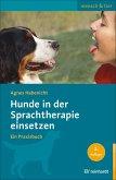Hunde in der Sprachtherapie einsetzen (eBook, ePUB)