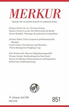 MERKUR Gegründet 1947 als Deutsche Zeitschrift für europäisches Denken - Nr. 851, Heft 04 / April 2020