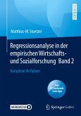 Regressionsanalyse in der empirischen Wirtschafts- und Sozialforschung Band 2