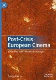 Post-Crisis European Cinema