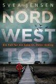 Nordwesttod / Soko St. Peter-Ording Bd.1