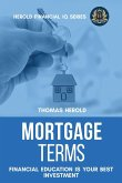 Mortgage Terms - Financial Education Is Your Best Investment