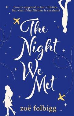 The Night We Met - Folbigg, Zoe