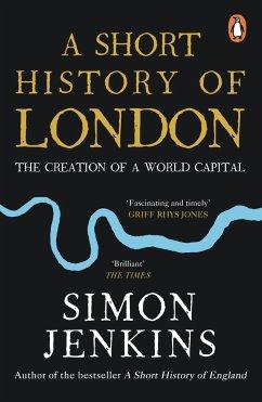 A Short History of London - Jenkins, Simon