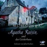 Agatha Raisin und das Geisterhaus / Agatha Raisin Bd.14 (MP3-Download)