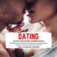 Dating – Alles was Mann wissen muss (MP3-Download) - Höper, Florian
