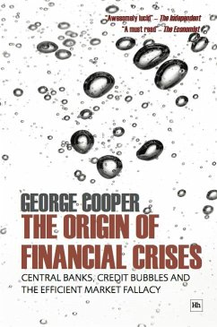 The Origin of Financial Crises (eBook, ePUB) - Cooper, George