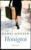 Honigtot / Honigtot-Saga Bd.1 (Mängelexemplar)