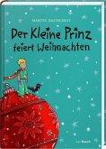 Der Kleine Prinz feiert Weihnachten (Mängelexemplar)