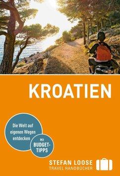 Stefan Loose Reiseführer Kroatien (eBook, PDF) - Rosenplänter, Martin; Strigl, Sandra; Prsa, Maria