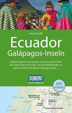 DuMont Reise-Handbuch Reiseführer Ecuador, Galápagos-Inseln (eBook, PDF) - Korneffel, Peter