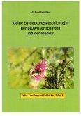 Entdeckungsgeschichte(n) der BIOwissenschaften und der Medizin (eBook, ePUB)