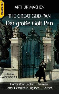 The great god Pan / Der große Gott Pan (eBook, ePUB)