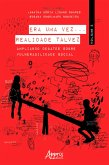 Era Uma Vez... Realidade Talvez: Ampliando Debates sobre Vulnerabilidade Social; Volume 2 (eBook, ePUB)