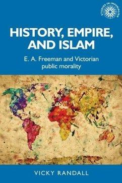 History, empire, and Islam (eBook, ePUB) - Randall, Vicky