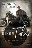 Biker Tales: In der Liebe und im Krieg (eBook, ePUB)
