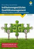Indikatorengestütztes Qualitätsmanagement (eBook, ePUB)