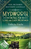 Tödliche Fracht / Mydworth Bd.5 (eBook, ePUB)