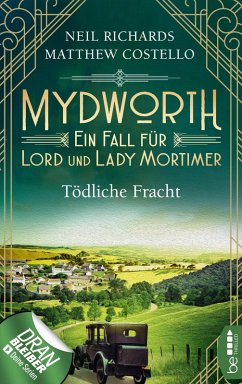Tödliche Fracht / Mydworth Bd.5 (eBook, ePUB) - Costello, Matthew; Richards, Neil