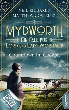 Countdown im Cockpit / Mydworth Bd.6 (eBook, ePUB) - Richards, Neil; Costello, Matthew