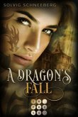 A Dragon's Fall / The Dragon Chronicles Bd.3