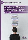 Academic Women in Neoliberal Times