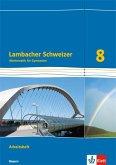 Lambacher Schweizer Mathematik 8. Ausgabe Bayern. Arbeitsheft plus Lösungsheft Klasse 8