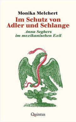 Im Schutz von Adler und Schlange - Melchert, Monika