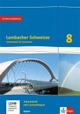 Lambacher Schweizer Mathematik 8. Ausgabe Bayern. Arbeitsheft plus Lösungsheft und Lernsoftware Klasse 8