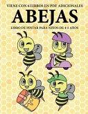 Libro de pintar para niños de 4-5 años. (Abejas): Este libro tiene 40 páginas para colorear sin estrés, para reducir la frustración y mejorar la confi