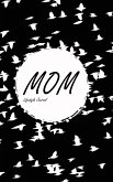 Mom Lifestyle Journal, Write-in Notebook, Dotted Lines, 288 Pages, Wide Ruled, Size 6 x 9 Inch (A5) Hardcover (Black)