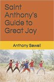 Saint Anthony's Guide to Great Joy (eBook, ePUB)