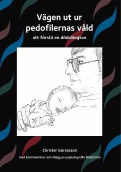 Vägen ut ur pedofilernas våld