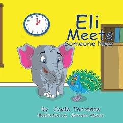 Eli Meets Someone New