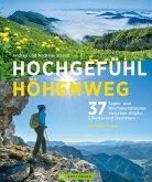 Hochgefühl Höhenweg (eBook, PDF)