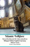 Islamic Folklore Tales of Abu Hurairah The Father of Small Cats Bilingual Edition English and Germany Ultimate Version (eBook, ePUB)