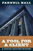 A Fool for a Client (eBook, ePUB)